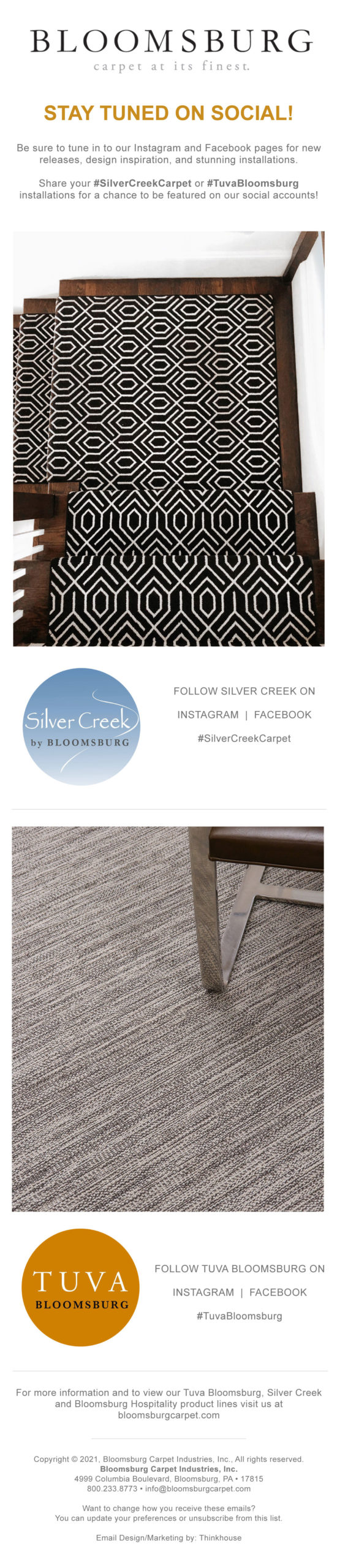 Bloomsburg Carpet   Stay tuned on social!
